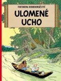 Hergé: Tintin 6 - Ulomené ucho