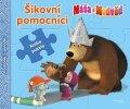 O. Kuzovkov: Máša a medvěd - Šikovní pomocníci - Kniha puzzle - Poskládej si pohádku