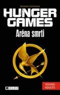 Suzanne Collins: HUNGER GAMES – Aréna smrti