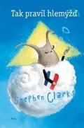 Stephen Clarke: Tak pravil hlemýžď