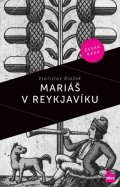 Vratislav Blažek, Václav Táborský: Mariáš v Reykjaviku