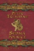 Peter Tremayne: Sedmá polnice