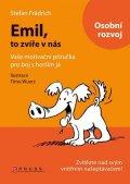 Stefan Frädrich: Emil, to zvíře v nás
