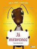 Xenie Lučenková: Já mravenec
