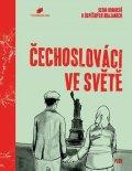 The Czechoslovak Talks: Čechoslováci ve světě