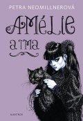 Petra Neomillnerová: Amélie a tma