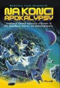 Ivan Adamovič: Nakonci apokalypsy