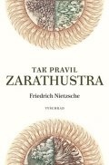 Friedrich Nietzsche: Tak pravil Zarathustra