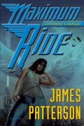 James Patterson: Maximum Ride