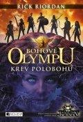 Rick Riordan: Bohové Olympu – Krev polobohů