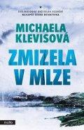 Michaela Klevisová: Zmizela v mlze