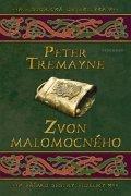 Peter Tremayne: Zvon malomocného