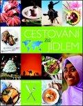 kolektiv: Cestování za jídlem