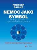 Ruediger Dahlke: Nemoc jako symbol