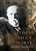 František Emmert: Tomáš Garrigue Masaryk