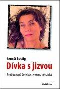 Arnošt Lustig: Dívka s jizvou