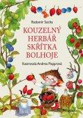 Radomír Socha: Kouzelný herbář skřítka Bolhoje