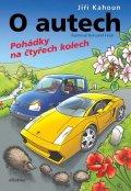 Jiří Kahoun: O autech - Pohádky na 4 kolech