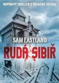 Sam Eastland: Rudá Sibiř