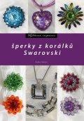 Radka Fleková: Šperky z korálků Swarovski