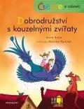 Anna Ruhe: Čteme s radostí – Dobrodružství s kouzelnými zvířaty