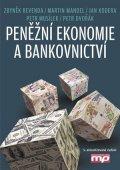 Petr Dvořák, Zbyněk Revenda, Martin Mandel, Jan Kodera, Petr: Peněžní ekonomie a bankovnictví