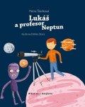 Petra Štarková: Lukáš a profesor Neptun