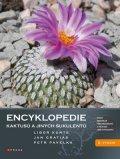 Libor Kunte, Jan Gratias, Petr Pavelka: Encyklopedie kaktusů a jiných sukulentů