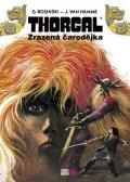 Jean Van Hamme: Thorgal - Zrazená čarodějka