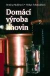 Malleová Bettina, Schmicklová Helge: Domácí výroba lihovin