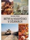 Hrbek Jaroslav: Bitvy a vojevůdci v dějinách