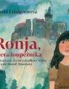 Astrid Lindgrenová: CD - Ronja, dcera loupežníka