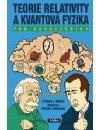 Manly Steven L., Fournier Steven: Teorie relativity a kvantová fyzika pro začátečníky