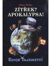 Farkas Viktor: Zítřek? Apokalypsa!