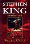 King Stephen: Temná věž V. - Vlci z Cally