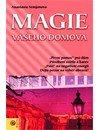 Semjonova Anastasia: Magie vašeho domova