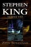 King Stephen: Temná věž VI - Zpěv Susannah