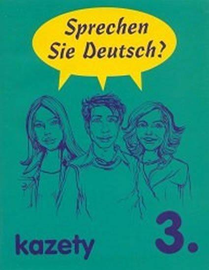 kolektiv: Sprechen Sie Deutsch 3: kazety