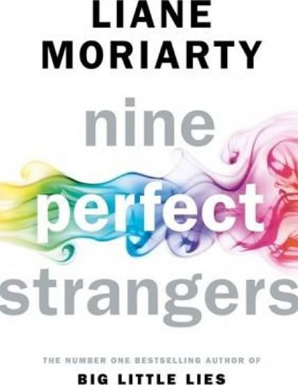 Moriarty Liane: Nine Perfect Strangers