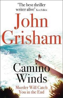 Grisham John: Camino Winds