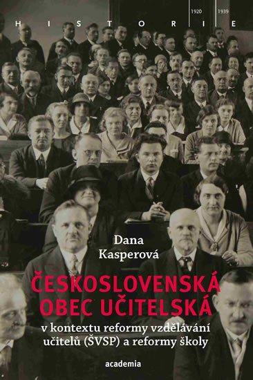 Kasperová Dana: Československá obec učitelská