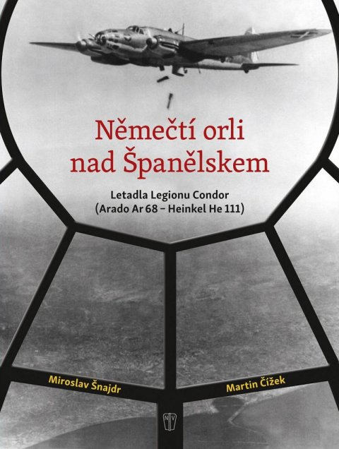 Šnajdr Miroslav, Čížek Martin: Němečtí orli nad Španělskem