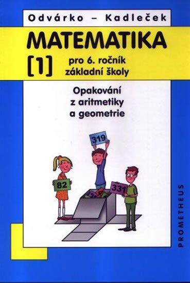Odvárko Oldřich, Kadleček Jiří: Matematika pro 6. roč. ZŠ - 1.díl (Opakování z aritmetiky a geometrie) - 3.
