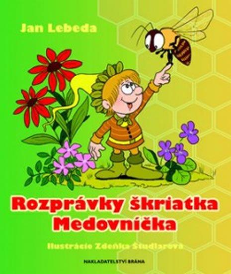 Lebeda Jan: Rozprávky škriatka Medovníčka (slovensky)