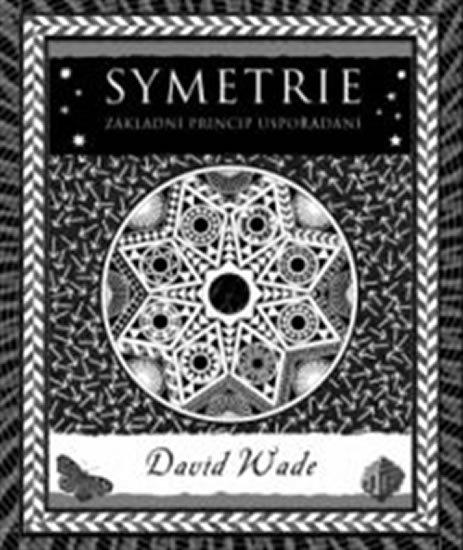 Wade David: Symetrie - Princip organizace