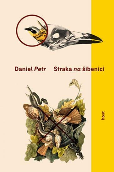 Petr Daniel: Straka na šibenici