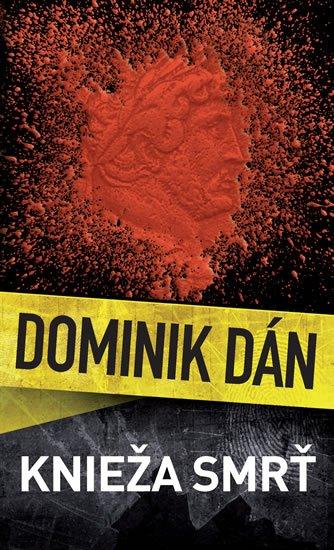 Dán Dominik: Knieža smrť