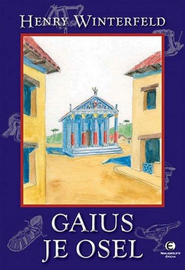 Winterfeld Henry: Gaius je osel