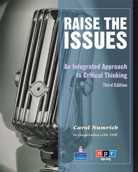 Numrich Carol: Raise the Issues: An Integrated Approach to Critical Thinking Students´ Boo