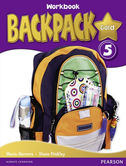 Pinkley Diane: BackPack Gold New Edition 5 Workbook w/ Audio CD Pack